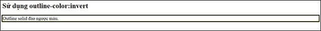 Đảo ngược màu bằng đặc tính outline-color: invert