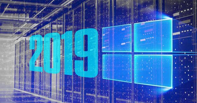 Tải Windows Server 2019 và khám phá những tính năng mới