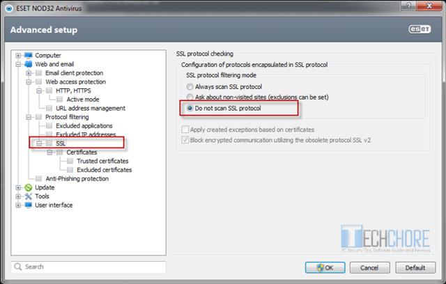 Chọn Do not scan SSL protocol