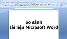 Cách so sánh tài liệu Microsoft Word sử dụng Legal Blackline