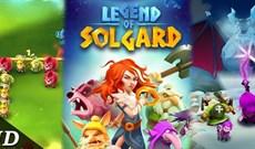 Mời tải Legend of Solgard, trò chơi mới nhất đến từ nhà sản xuất của Candy Crush