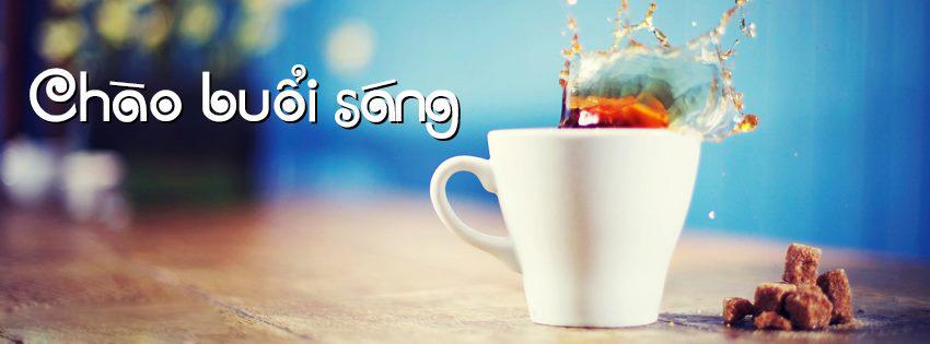 Những ảnh bìa Facebook chào buổi sáng đẹp, ý nghĩa 2