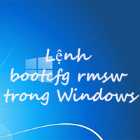 Lệnh bootcfg rmsw trong Windows