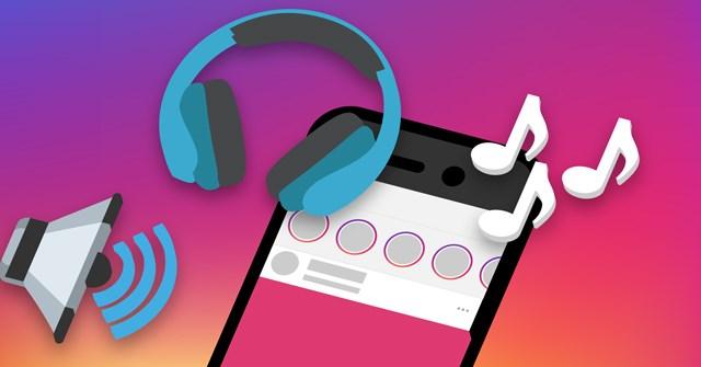 Cách xóa âm thanh khi đăng video lên Instagram