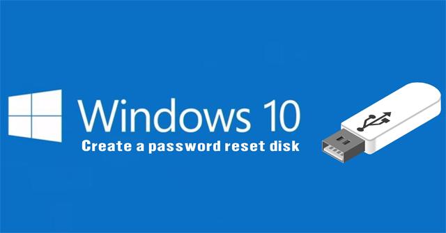 Cách sửa lỗi tạo Password Reset Disk trên Windows