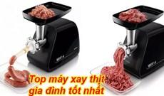 Top máy xay thịt cho gia đình tốt nhất nên mua hiện nay