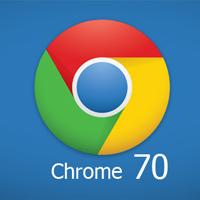 Google phát hành Chrome 70 với nhiều cải tiến mới
