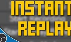 Cách thiết lập tính năng Instant Replay trong OBS Studio