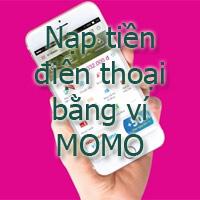 Hướng dẫn nạp tiền điện thoại bằng ví MOMO