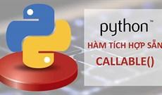 Hàm callable() trong Python