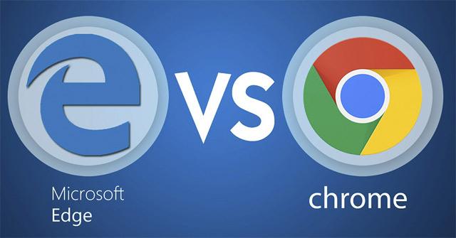 So sánh Microsoft Edge và Google Chrome