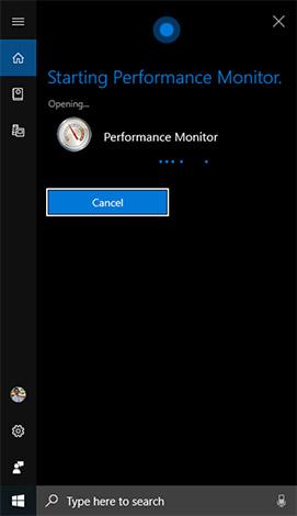 """Trong khi thực hiện lệnh, Cortana sẽ hiển thị thông báo """"Starting Performance Monitor"""":"""