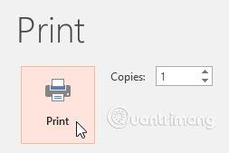Nhấp vào Print