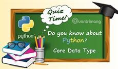 Bài kiểm tra trắc nghiệm về Python - Phần 4
