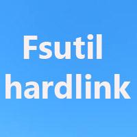 Lệnh Fsutil hardlink trong Windows