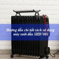 Hướng dẫn cách dùng máy sưởi dầu Sunhouse 13 thanh SHD7085