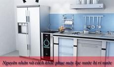 Mách bạn cách khắc phục máy lọc nước bị rỉ nước