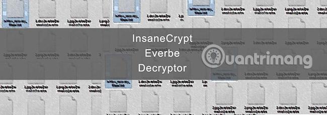 Cách giải mã ransomware InsaneCrypt (Everbe 1.0)