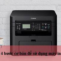 4 bước cơ bản để sử dụng máy in cho người mới dùng