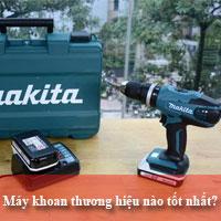 Nên mua máy khoan cầm tay thương hiệu nào giữa Bosch, Makita và Maktec?
