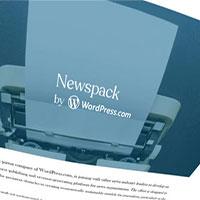 Automattic công bố Newspack - nền tảng xuất bản tin tức thế hệ tiếp theo được hỗ trợ bởi Google