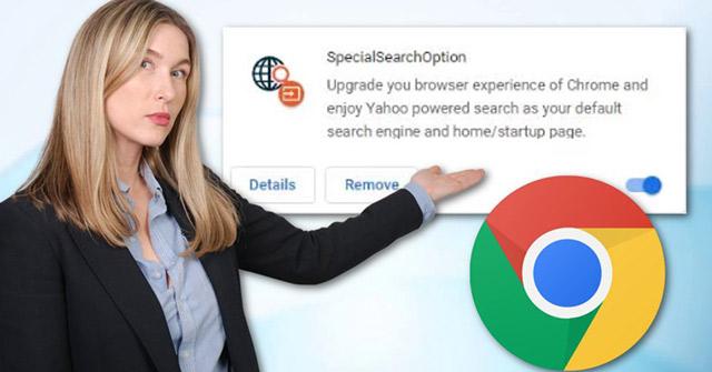 Cách xóa SpecialSearchOption trên Chrome và trình duyệt khác