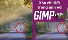 Cách xóa bất cứ chi tiết nào trong ảnh với GIMP