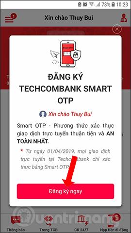 Cách đăng ký Techcombank Smart OTP lấy mã xác thực