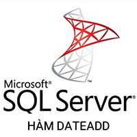 Hàm DATEADD trong SQL Server