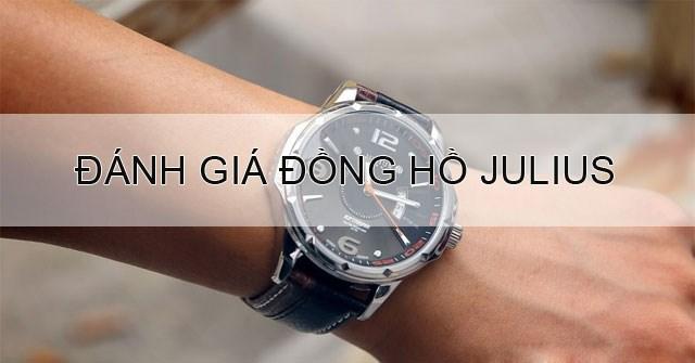 Đánh giá đồng hồ thời trang Julius - Có nên mua hay không?