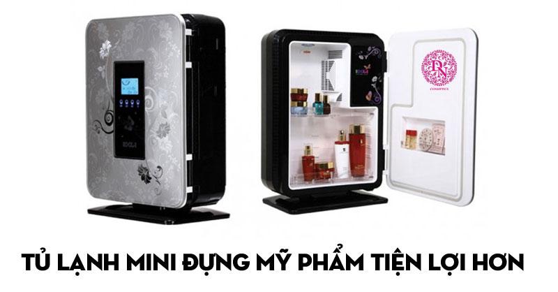 Tủ lạnh mini giúp bảo quản mỹ phẩm tốt hơn