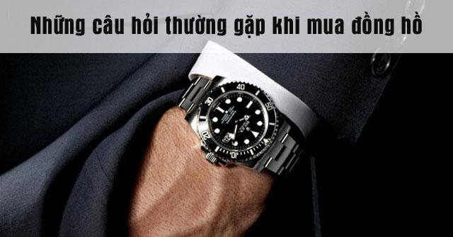 Đồng hồ đeo tay và những câu hỏi