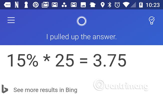 Cortana đưa ra câu trả lời nhanh chóng