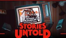 Mời tải Stories Untold, tựa game phiêu lưu kết hợp yếu tố kinh dị, đang được miễn phí