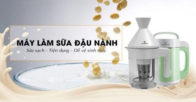 Nên mua máy làm sữa đậu nành loại nào tốt?