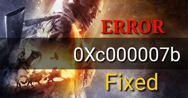Cách fix lỗi 0xc000007b trên Windows - Quantrimang com