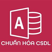 Chuẩn hóa cơ sở dữ liệu trong Access - Mối quan hệ giữa các bảng