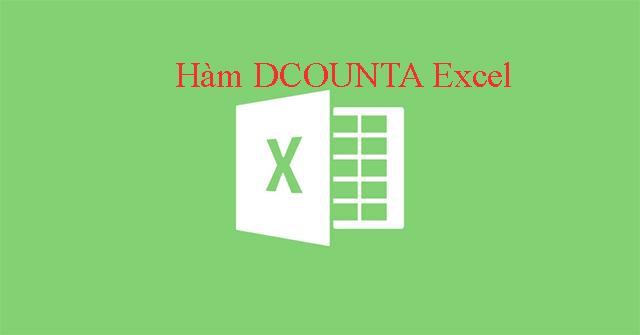 Hàm DCOUNTA, cách dùng hàm đếm ô...