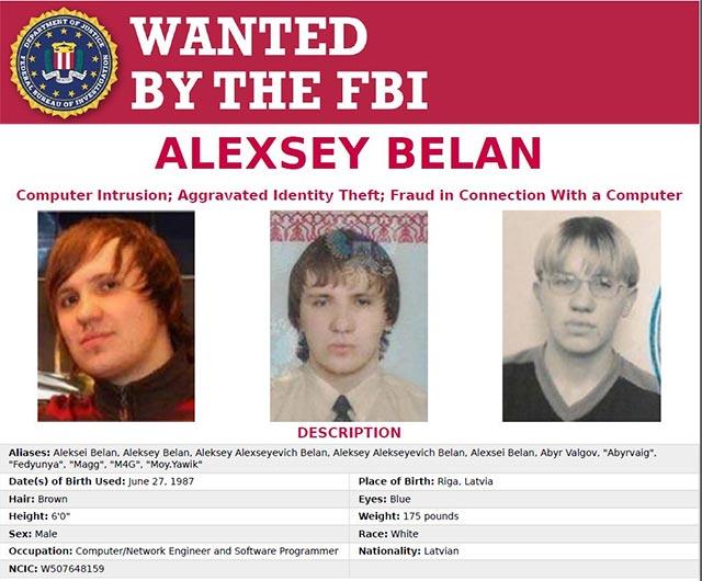 Alexsey Belan đang bị FBI truy nã toàn cầu ở cấp độ cao nhất