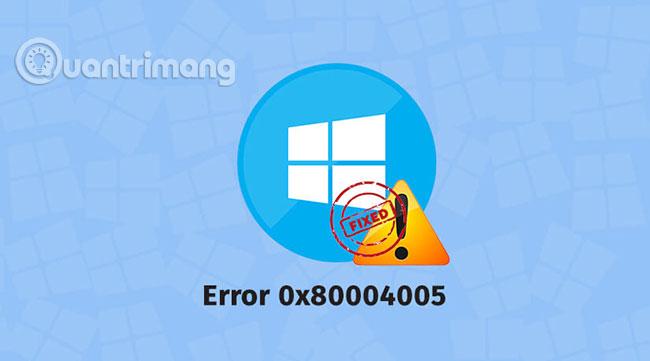 Cách khắc phục mã lỗi 0x80004005 - Ảnh minh hoạ 2