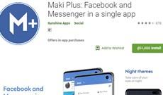 Mời tải Maki Plus, phiên bản Facebook Lite hỗ trợ chặn quảng cáo, chủ đề tối đang miễn phí