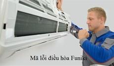 Bảng mã lỗi điều hòa, máy lạnh Funiki và cách xử lý các lỗi hay gặp