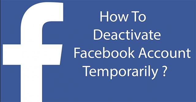 Cách xóa tài khoản Facebook tạm thời