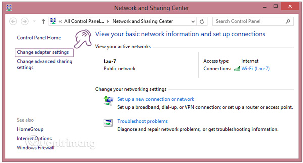 Click chọn Change adapter settings