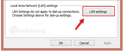 Cấu hình của cài đặt proxy hoạt động thông qua tùy chọn LAN settings