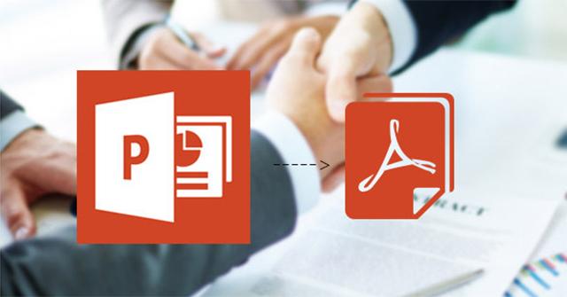 Cách chuyển file PowerPoint sang PDF