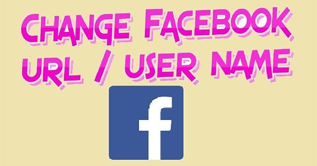 Hướng dẫn đổi tên người dùng Facebook - Quantrimang com