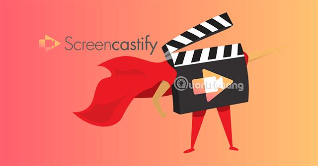 Quay video màn hình đơn giản với Screencastify trên Chrome