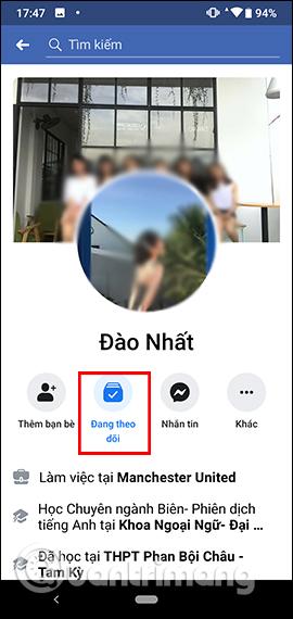Cách hủy theo dõi tài khoản Facebook - Ảnh minh hoạ 5