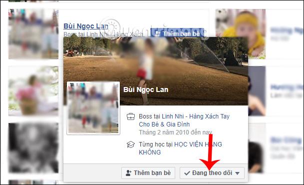Cách hủy theo dõi tài khoản Facebook - Ảnh minh hoạ 9